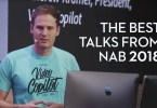 The Best Presentations of NAB 2018