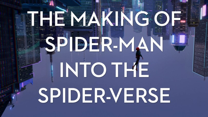 Making Spider Man Into The Spider Verse Jonny Elwyn Film Editor