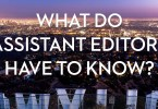 what do assistant film editors have to know