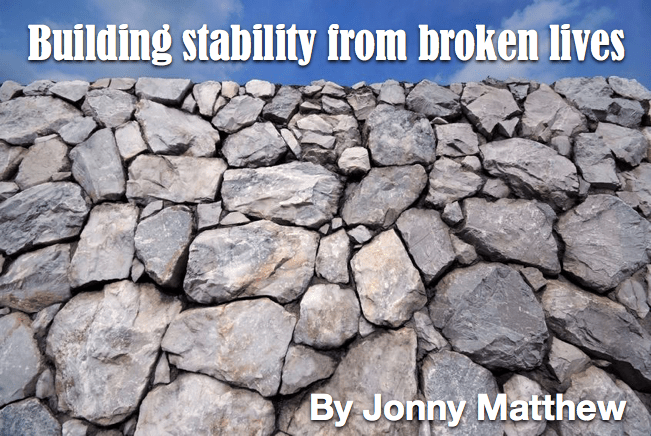 Building stability from broken lives: 3 essential steps…
