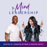 The Mind Leadership Podcast