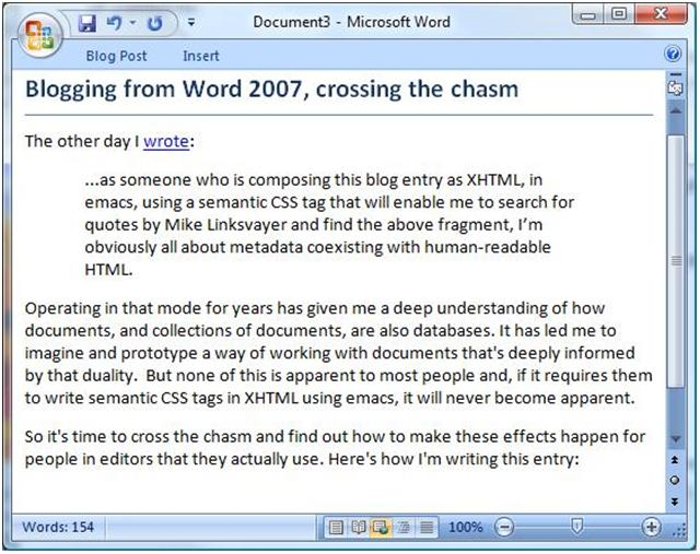 Most Blog Posts These Days Are Pretty >> Blogging From Word 2007 Crossing The Chasm Jon Udell