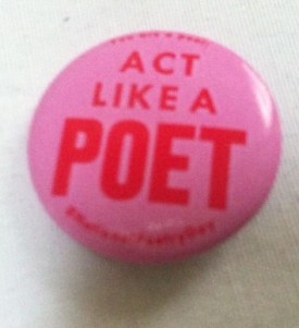 act like a poet badge