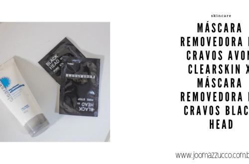 Elegance Functionality 44 - Comparando: Máscara Removedora de Cravos Avon Clearskin X Máscara Removedora de Cravos Black Head – A Máscara Preta Pil'aten