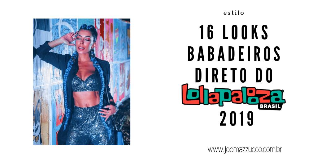 Elegance Functionality 1 - Uma Seleção de 16 Looks Estilosos do Lollapalooza pra Inspirar e Copiar já!