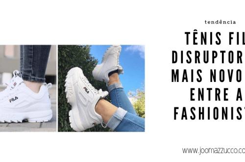 Elegance Functionality 8 - O Mais Novo Amorzinho das Fashionistas: Tênis Fila Disruptor