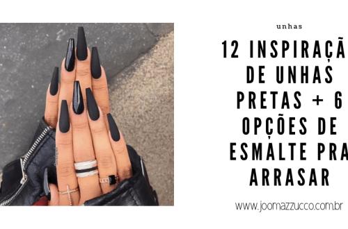 Elegance Functionality - 12 Inspiração de Unhas Pretas + 6 Opções de Esmalte pra Arrasar