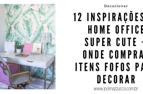 Elegance Functionality 1 - 12 Inspirações de Home Office Super Cute + Onde Comprar itens Fofos para Decorar