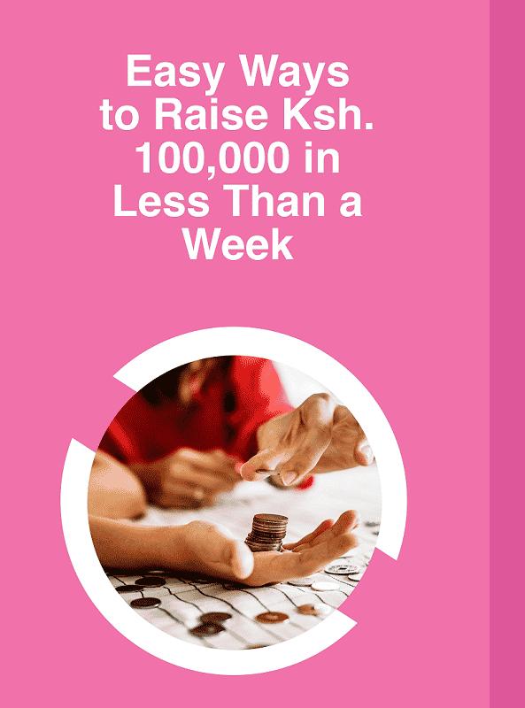Raise. Ksh. 100,000 By Taking a Personal Loan