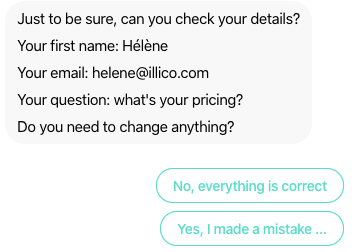 In chatbot design, it's better to allow users for correction