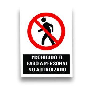 Señalización PROHIBIDO EL PASO A PERSONAL NO AUTORIZADO