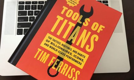 Book Review: Tools of Titans – Tim Ferriss