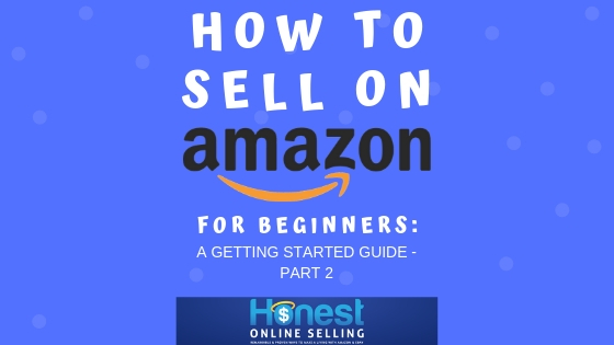 How to Sell on Amazon Part 2