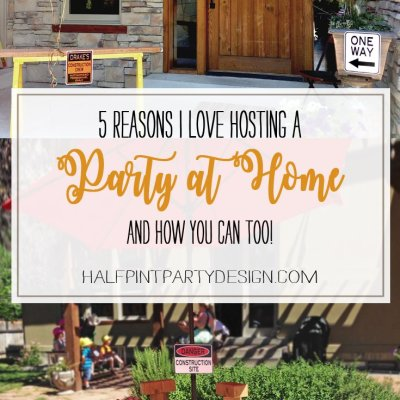 Why Host a Party at Home? Here are 5 Reasons to love it!