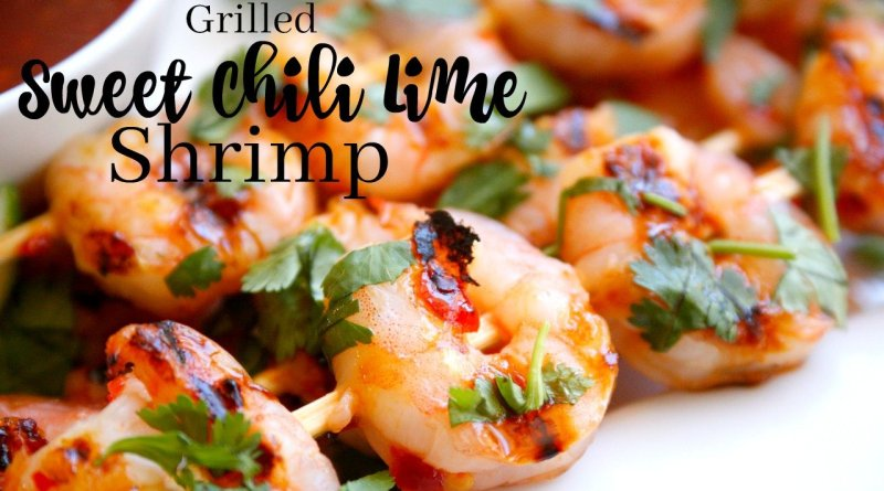 Grilled Sweet Chili Lime Shrimp Recipe and a Giveaway