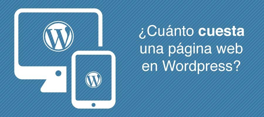 cuanto cuesta una pagina web en wordpress