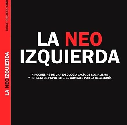 """PRESENTACIÓN DEL LIBRO """"LA NEOIZQUIERDA"""""""