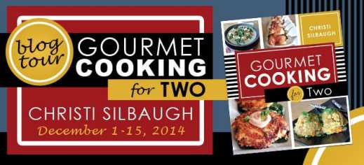 Gourmet Cooking for Two Blog Tour via Cedar Fort Publishing & Media