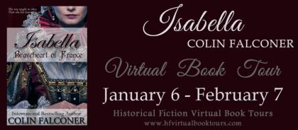 Isabella: Braveheart of France Blog Book Tour via HFVBT
