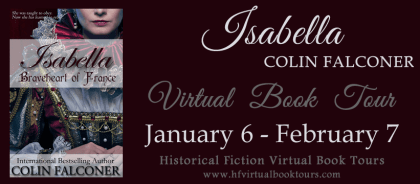 Isabella: Braveheart of France Blog Book Tour via HFVBT