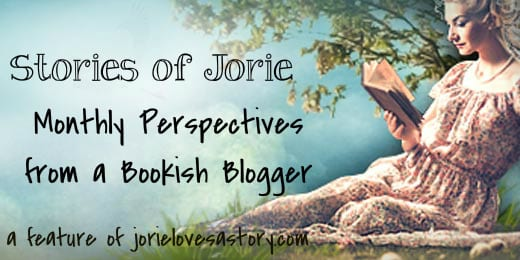 Stories of Jorie | A Feature of Jorie Loves A Story. Jorie Loves A Story Badge created by Ravven with edits by Jorie in PicMonkey.