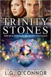Trinity Stones by L.G. O' Connor