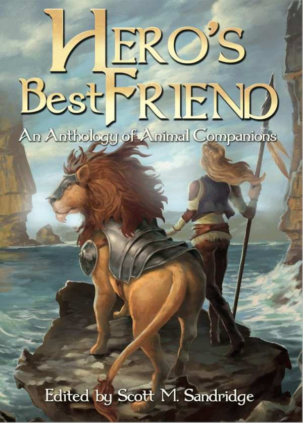 Heroes Best Friend : Anthology by Seventh Star Press