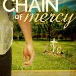 "+Book Review+ Debut novelist Brenda S. Anderson gives readers a heartfelt story of redemption in ""Chain of Mercy"" (Book One: Coming Home Series)"