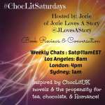 #ChocLitSaturdays Twitter Chat & Blog Feature of Jorie Loves A Story