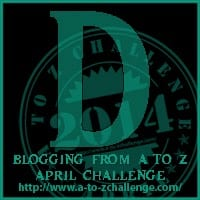 A to Z Challenge Day 4  Letter D