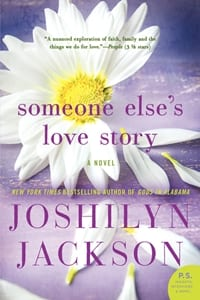 +Blog Book Tour+ Someone Else's Love Story by Joshilyn Jackson