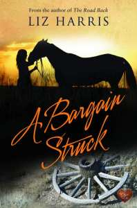 A Bargain Struck by Liz Harris