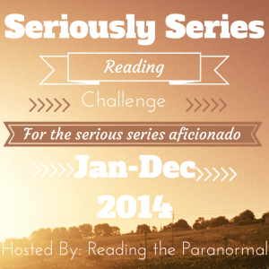 Seriously Series Reading Challenge Hosted by Reading the Paranormal