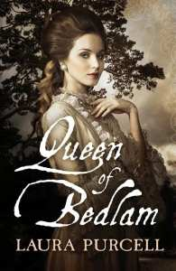 Queen of Bedlam by Laura Purcell