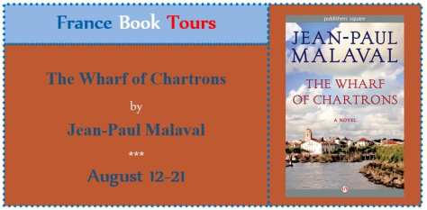 The Wharf of Chartrons Blog Tour via France Book Tours