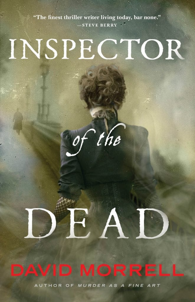 "Blog Book Tour | ""Inspector of the Dead"" (Book Two: Thomas De Quincey series) by David Morrell Included is a proper introductionary view into 'Murder As A Fine Art' the first in the dramatic series you simply cannot hesitate to read because of how it's writ by Morrell to capture your curiosity!"