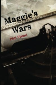 Maggie's Wars by Phil Pisani