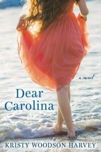 Dear Carolina by Kristy Woodson Harvey