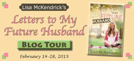 Letters to my Future Husband Blog Tour via Cedar Fort Publishing & Media