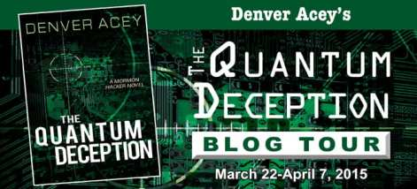 The Quantum Deception Blog Tour via Cedar Fort Publishing & Media