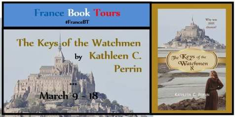 The Keys of the Watchmen Blog Tour via France Book Tours
