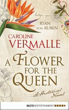 Flowers for the Queen by Caroline Vermalle & Ryan von Ruben
