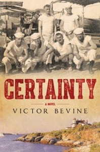 "Blog Book Tour | ""Certainty"" by Victor Bevine a story based on truth from the world war era of the early 20th Century, this #histfic is powerfully evoking in breadth of scope!"