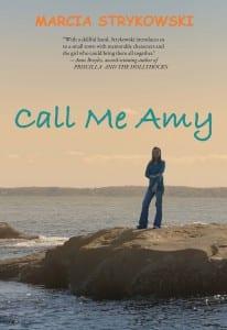 Call Me Amy by Marcia Strykowski