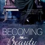 Becoming Beauty by Sarah E. Boucher