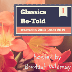 Classics Re-Told badge created by Jorie in Canva. Photo Credit: Cas Cornelissen (Public Domain : Unsplash).