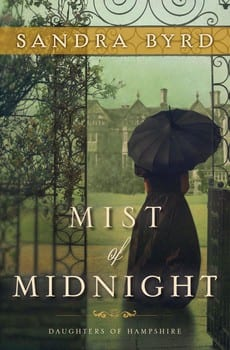 "Blog Tour | ""Mist of Midnight"" {Book 1: Daughters of Hampshire} by Sandra Byrd"