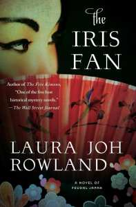 "Blog Book Tour | ""The Iris Fan"" by Laura Joh Rowland The conclusion of a twenty year Historical Mystery series wraps up inside the 18th Novel of the Sano Ichiro mysteries!"