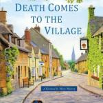 Death Comes to the Village by Catherine Lloyd