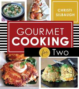 "Blog Book Tour | ""Gourmet Cooking for Two"" by Christi Silbaugh I personally love her style of #healthyeating #cookbooks, as she makes it budget friendly & wicked easy to prepare #beyondyum meals!"